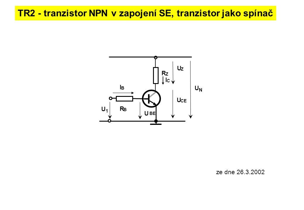 TR2 - tranzistor NPN v zapojení SE, tranzistor jako spínač UNUN R Z R B I C I B U BE U CE U1U1 U Z ze dne 26.3.2002