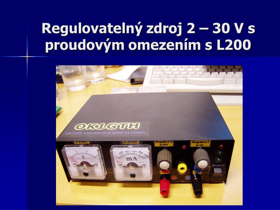 Regulovatelný zdroj 2 – 30 V s proudovým omezením s L200