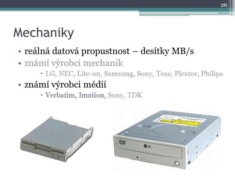 Mechaniky reálná datová propustnost – desítky MB/s známí výrobci mechanik  LG, NEC, Lite-on, Samsung, Sony, Teac, Plextor, Philips známí výrobci médi