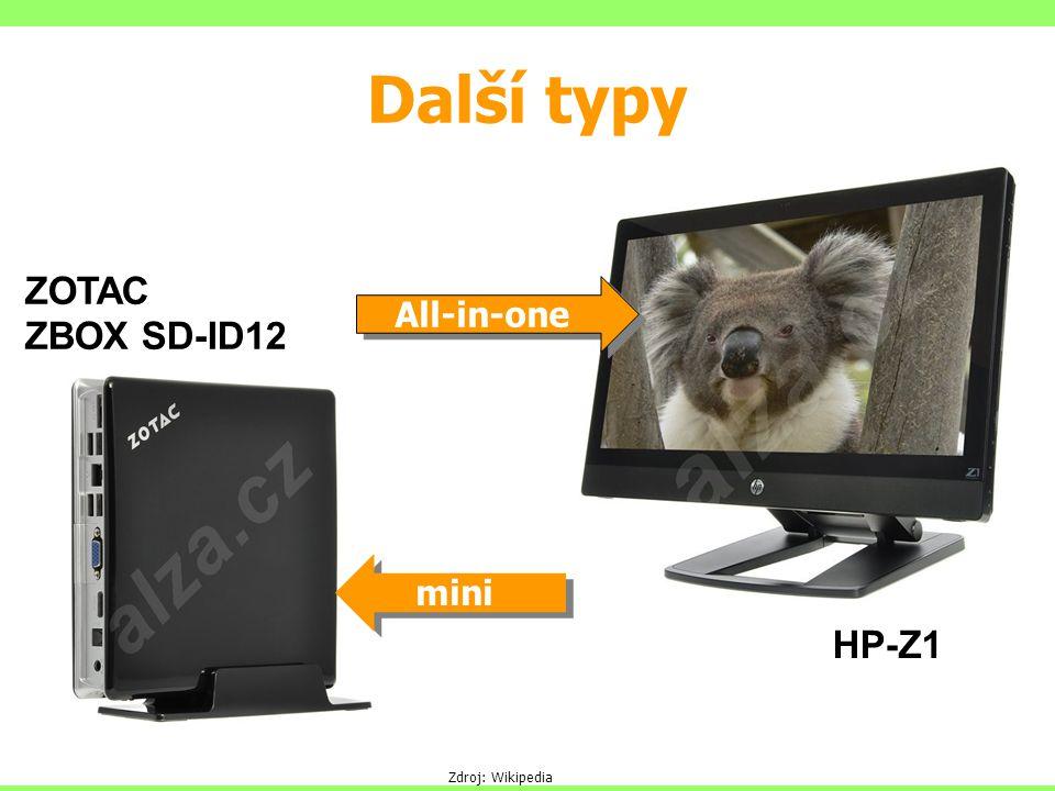 Další typy All-in-one mini Zdroj: Wikipedia HP-Z1 ZOTAC ZBOX SD-ID12