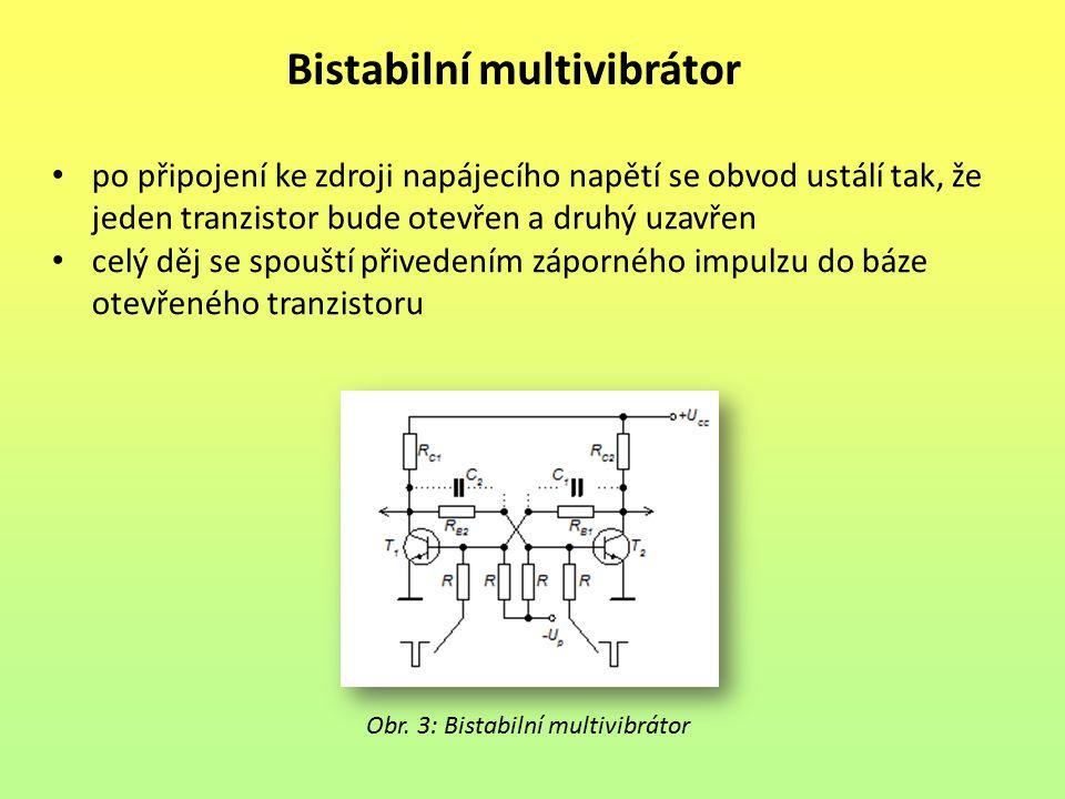 Bistabilní multivibrátor po připojení ke zdroji napájecího napětí se obvod ustálí tak, že jeden tranzistor bude otevřen a druhý uzavřen celý děj se sp