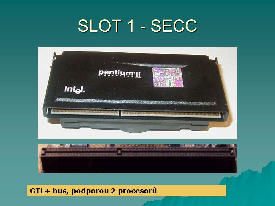 SLOT 1 - SECC GTL+ bus, podporou 2 procesorů