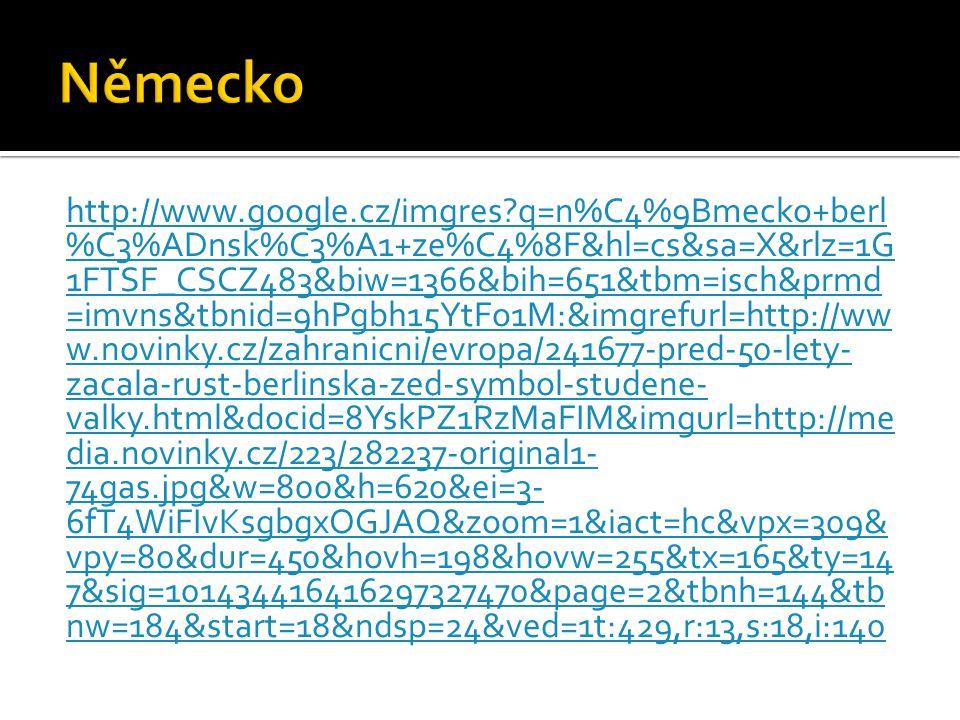 http://www.google.cz/imgres?q=n%C4%9Bmecko+berl %C3%ADnsk%C3%A1+ze%C4%8F&hl=cs&sa=X&rlz=1G 1FTSF_CSCZ483&biw=1366&bih=651&tbm=isch&prmd =imvns&tbnid=9