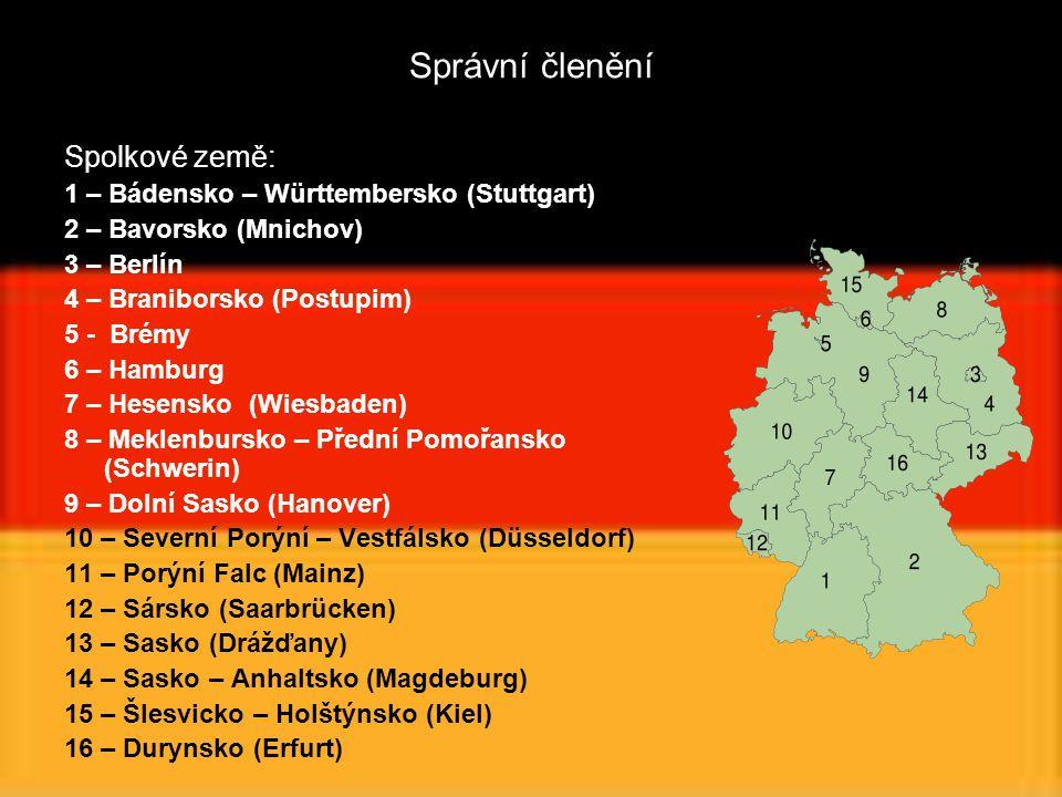 Správní členění Spolkové země: 1 – Bádensko – Württembersko (Stuttgart) 2 – Bavorsko (Mnichov) 3 – Berlín 4 – Braniborsko (Postupim) 5 - Brémy 6 – Ham