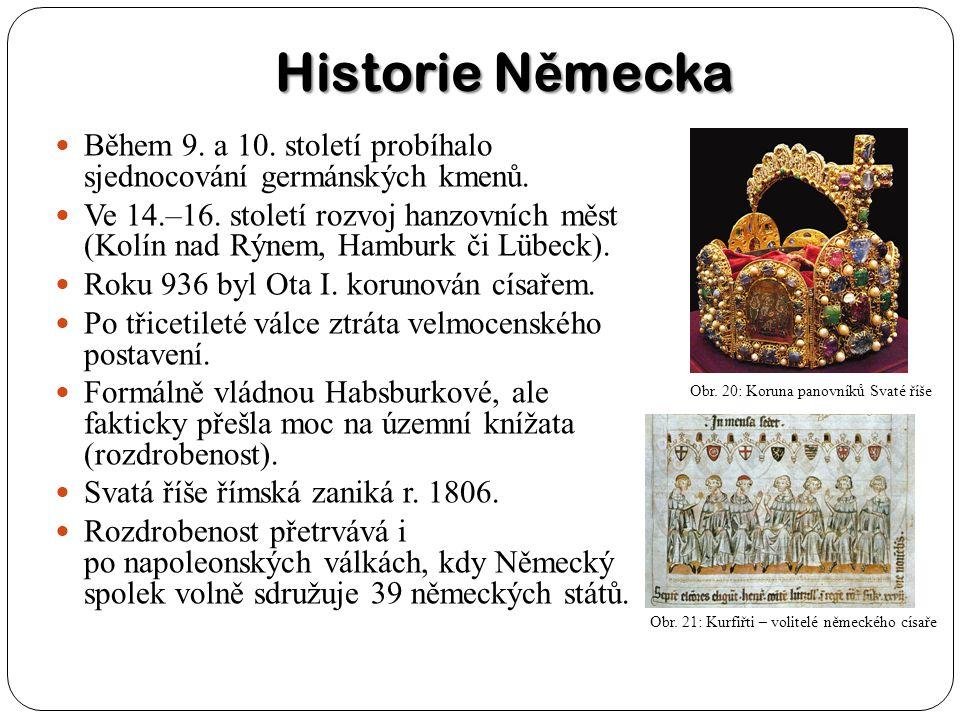 Historie N ě mecka Během 9. a 10. století probíhalo sjednocování germánských kmenů. Ve 14.–16. století rozvoj hanzovních měst (Kolín nad Rýnem, Hambur