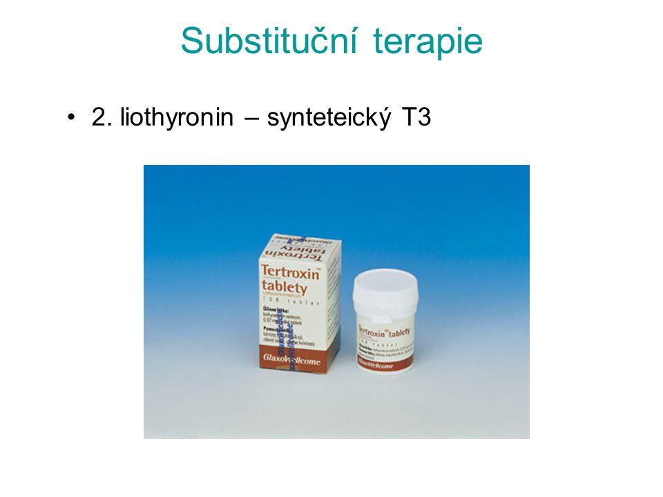 Substituční terapie 2. liothyronin – synteteický T3