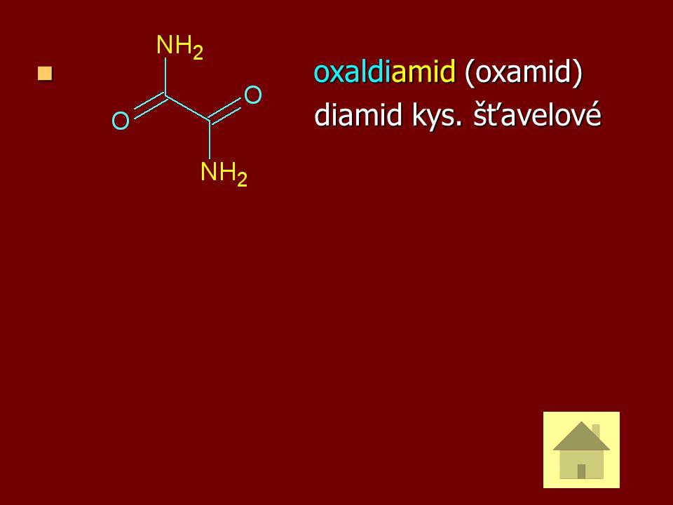 oxaldiamid (oxamid) oxaldiamid (oxamid) diamid kys. šťavelové diamid kys. šťavelové
