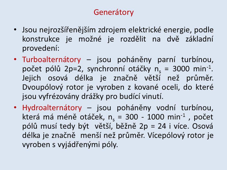 Generátory Jsou nejrozšířenějším zdrojem elektrické energie, podle konstrukce je možné je rozdělit na dvě základní provedení: Turboalternátory – jsou