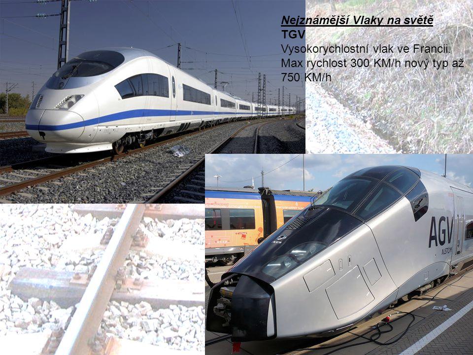 Nejznámější Vlaky na světě TGV Vysokorychlostní vlak ve Francii.