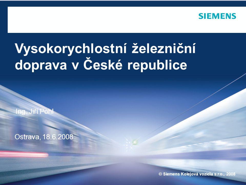 © Siemens Kolejová vozidla 2008 Strana 1 červen 08 ing.