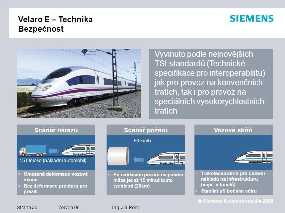 © Siemens Kolejová vozidla 2008 Strana 50 červen 08 ing.