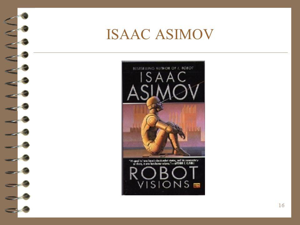 16 ISAAC ASIMOV
