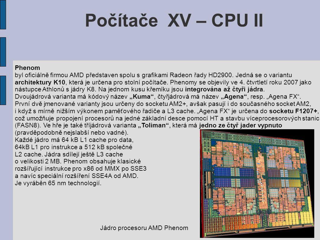 Počítače XV – CPU II Phenom byl oficiálně firmou AMD představen spolu s grafikami Radeon řady HD2900.