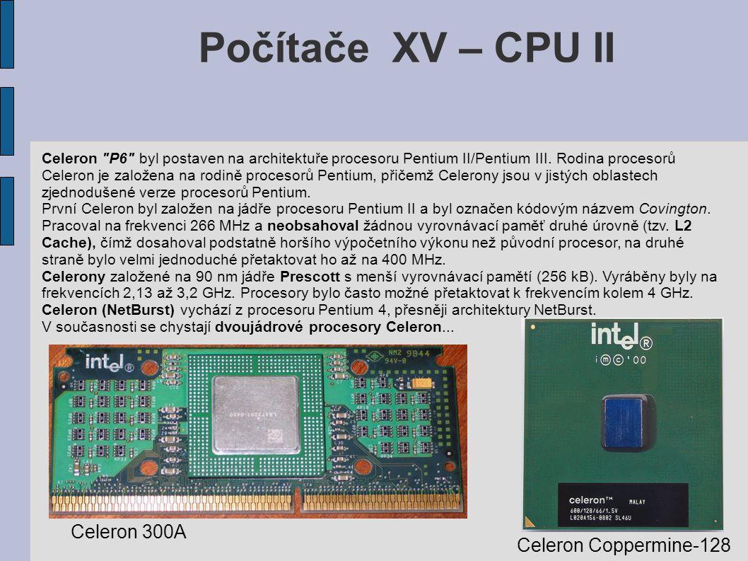Počítače XV – CPU II Pentium Dual-Core bylo uvedeno 2006.