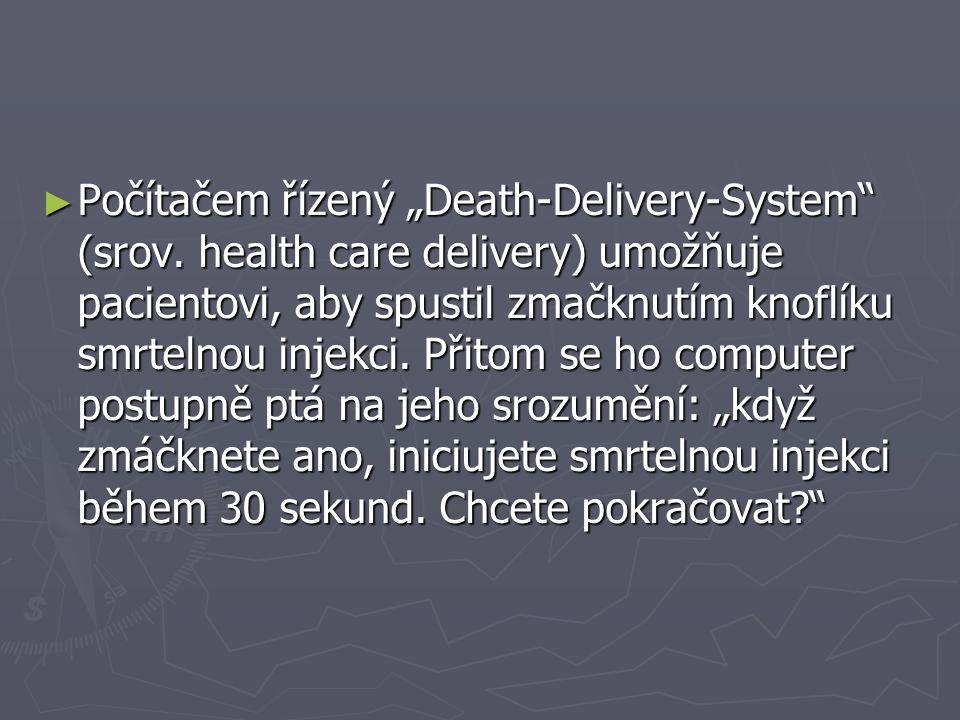 """► Počítačem řízený """"Death-Delivery-System (srov."""