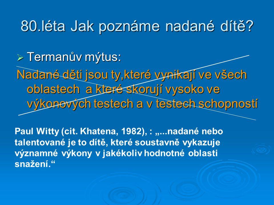 80.léta Jak poznáme nadané dítě.