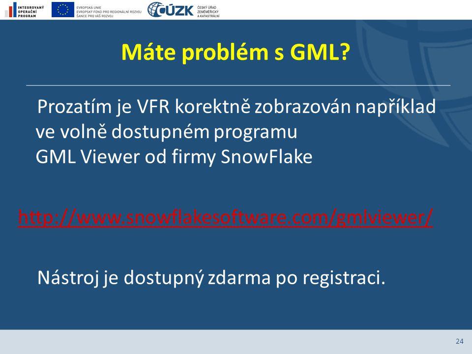 Máte problém s GML? Prozatím je VFR korektně zobrazován například ve volně dostupném programu GML Viewer od firmy SnowFlake http://www.snowflakesoftwa