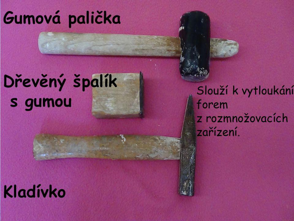 Gumová palička Dřevěný špalík s gumou Kladívko Slouží k vytloukání forem z rozmnožovacích zařízení.