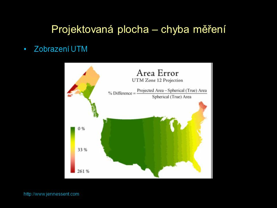 http://www.jennessent.com Projektovaná plocha – chyba měření Zobrazení UTM