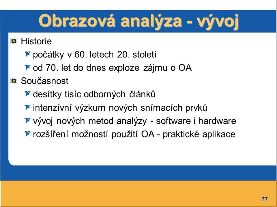 77 Obrazová analýza - vývoj Historie počátky v 60.