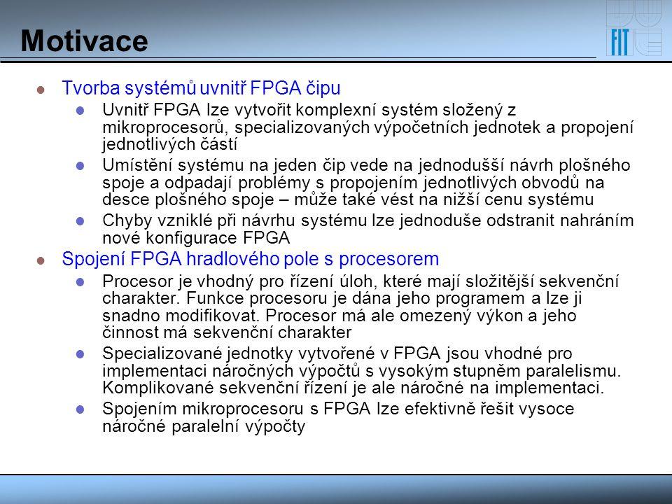 Architektura procesoru Základní informace: 32-bitová architektura typu RISC Zřetězené zpracování probíhá v pěti stupních Instrukční a datová cache Datová i instrukční cache mají velikost 16kB Jedná se o dvoucestné cache paměti Každá cesta obsahuje 256 řádků po 32 bajtech (8 slov) Obsluha probíhá pomocí ICU (Instruction Cache Unit) a DCU (Data Cache Unit) jednotek, které načítají data z externích pamětí skrze sběrnici PLB (Processor Local Bus) ICU je schopna zasílat 1-2 instrukce do dekódování jednotky v každém taktu, nepoužité instrukce jsou zahozeny (pro skoky) DCU pracuje při zápisu v režimu Write-through nebo Write-back (lze konfigurovat ze strany uživatele)
