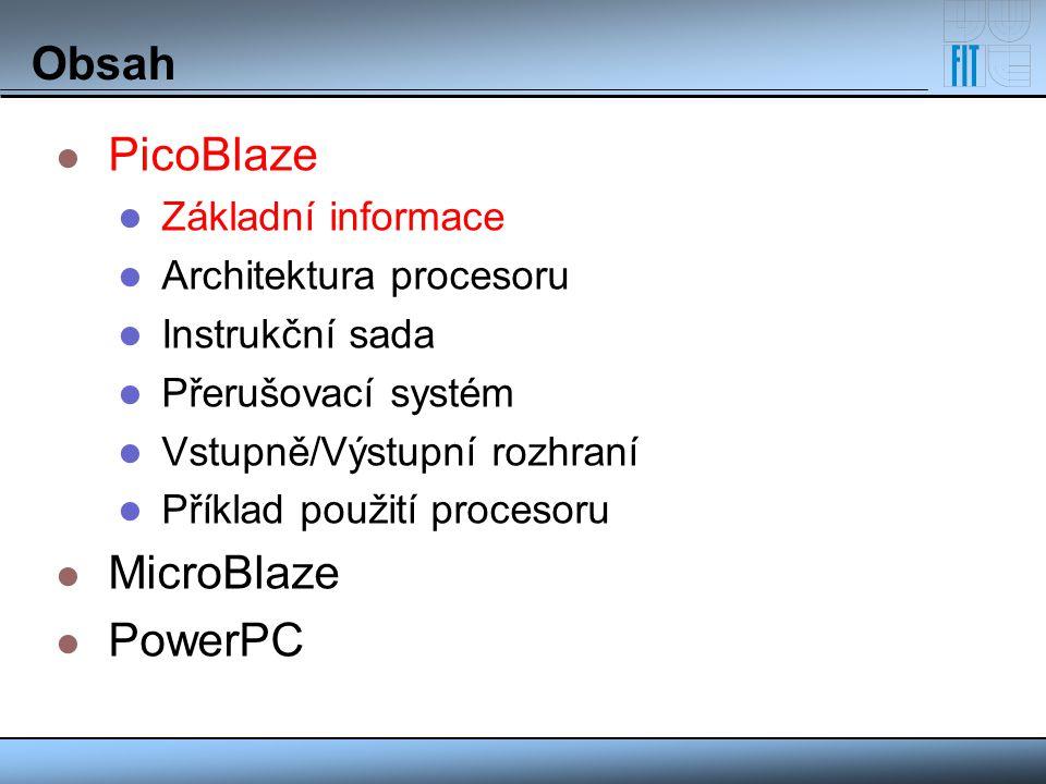 Použití procesoru – kompilátor KCPSM3 Vstup: zdrojový soubor v assembleru.psm Výstup: zdrojový soubor ve VHDL s entitou a obsahem pamětí programu alternativní obsah paměti programu v decimálním nebo hexadecimálním tvaru ladící informace