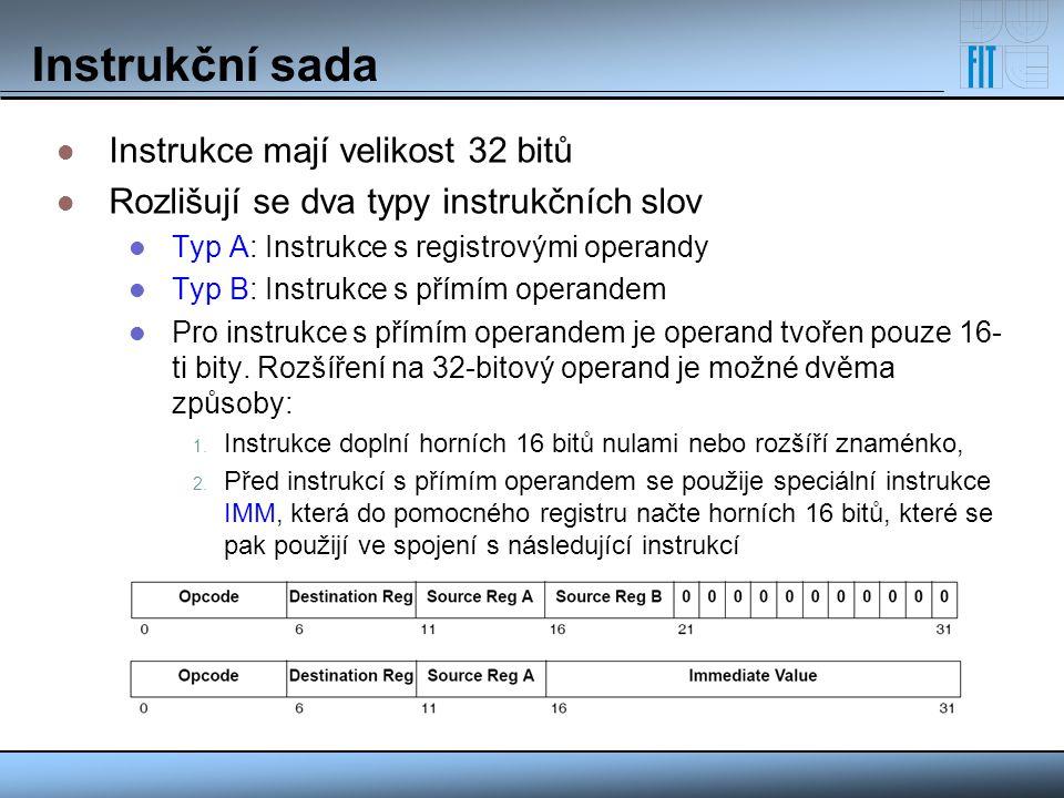 Instrukční sada Instrukce mají velikost 32 bitů Rozlišují se dva typy instrukčních slov Typ A: Instrukce s registrovými operandy Typ B: Instrukce s př