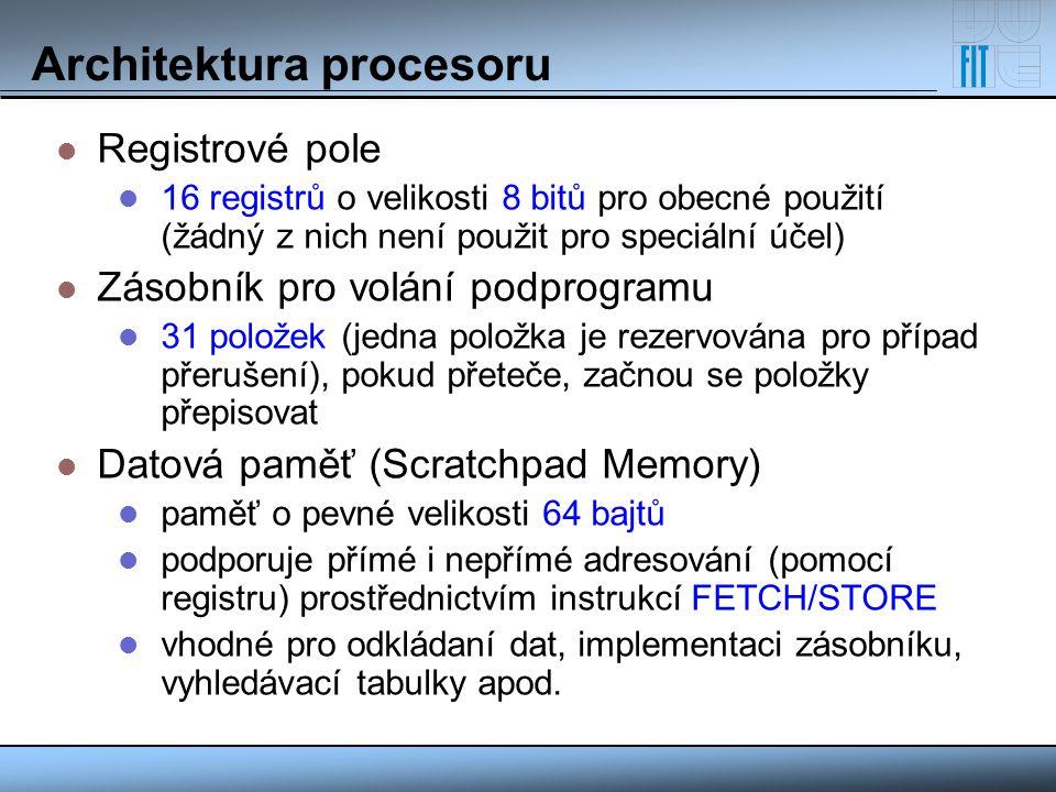 Architektura procesoru Registrové pole 16 registrů o velikosti 8 bitů pro obecné použití (žádný z nich není použit pro speciální účel) Zásobník pro vo