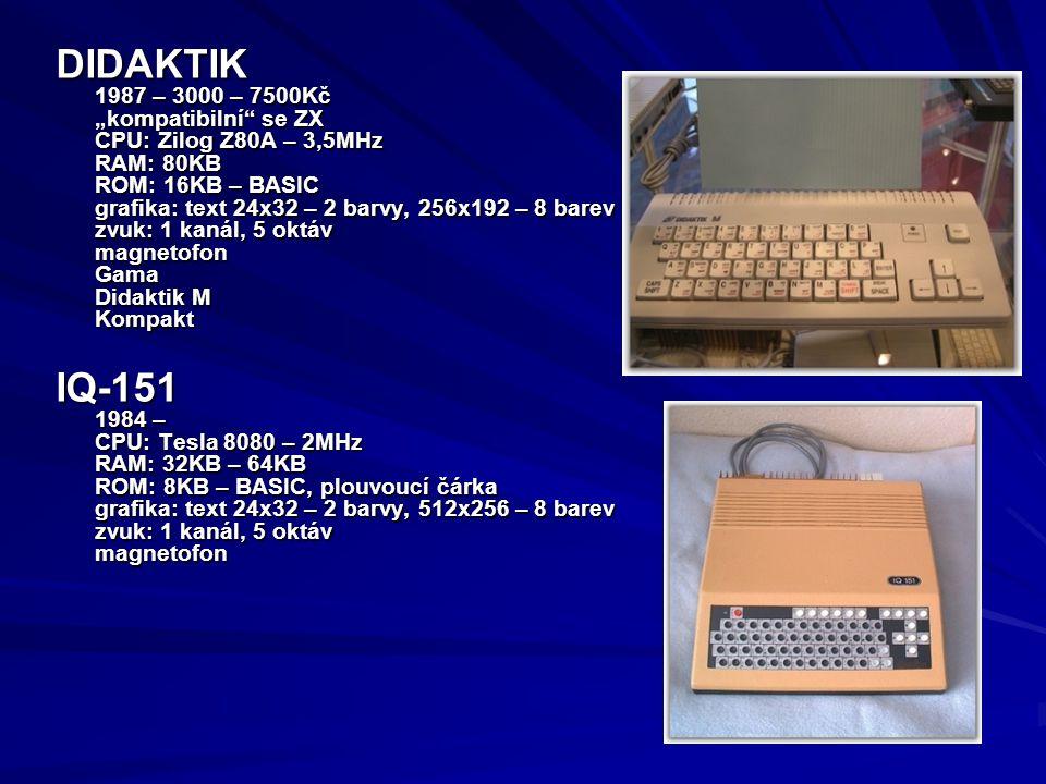 """DIDAKTIK 1987 – 3000 – 7500Kč """"kompatibilní"""" se ZX CPU: Zilog Z80A – 3,5MHz RAM: 80KB ROM: 16KB – BASIC grafika: text 24x32 – 2 barvy, 256x192 – 8 bar"""