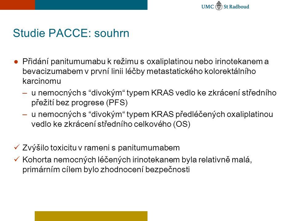 Studie PACCE: souhrn ● Přidání panitumumabu k režimu s oxaliplatinou nebo irinotekanem a bevacizumabem v první linii léčby metastatického kolorektální