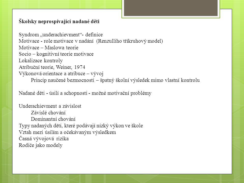 Identifikace nadaných dětí Identifikace k: 1.výběru do různých kurzů 2.výzkumu 3.poradenství Identifikace a jednotlivé teoretické modely Základní požadavky na úspěšnou identifikaci Fáze identifikačního procesu Skrínink 1.Metody pro skríning- přednosti a nedostatky 2.skupinové testy, 3.hodnocení nadání učiteli- příklady položek a postupů, přesnosti 4.hodnocení nadání rodiči – příklady položek a postupů 5.hodnocení nadání ostatními dětmi 6.hodnocení nadání samotným dítětem 7.zjišťování bibliografických údajů Selekce Diferenciace v závislosti na typu nadání Identifikace X výběr Diagnostika rozumových schopností