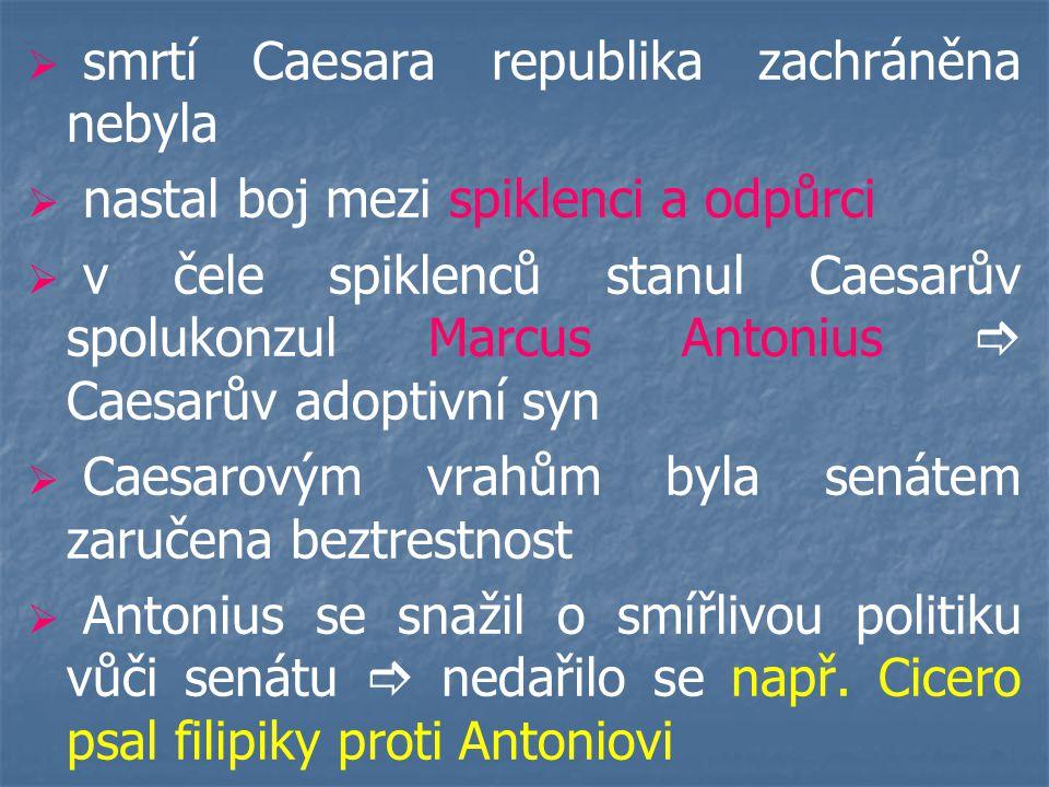   došlo k bitvě u Mutiny  Antonius utrpěl porážku   roku 43př.Kr.