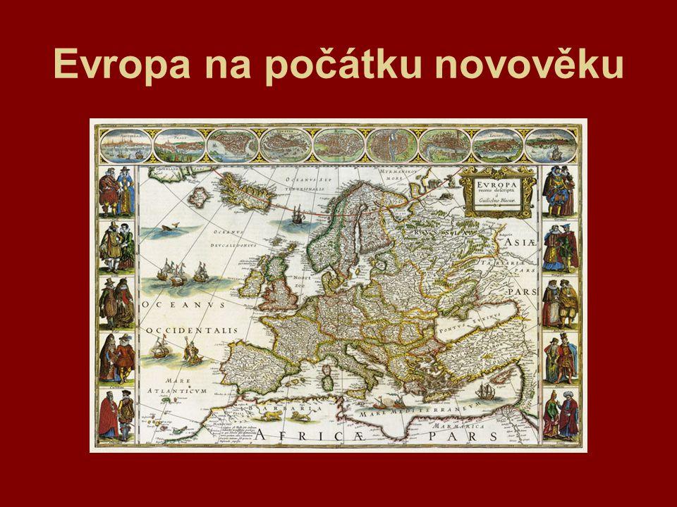 Evropa na počátku novověku