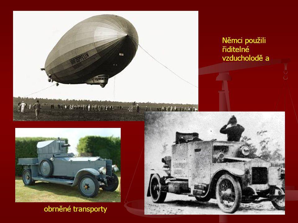 Němci použili řiditelné vzducholodě a obrněné transporty