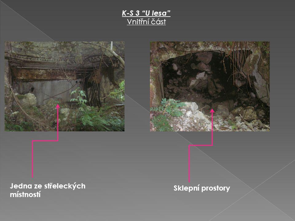 """K-S 3 """"U lesa"""" Vnitřní část Jedna ze střeleckých místností Sklepní prostory"""