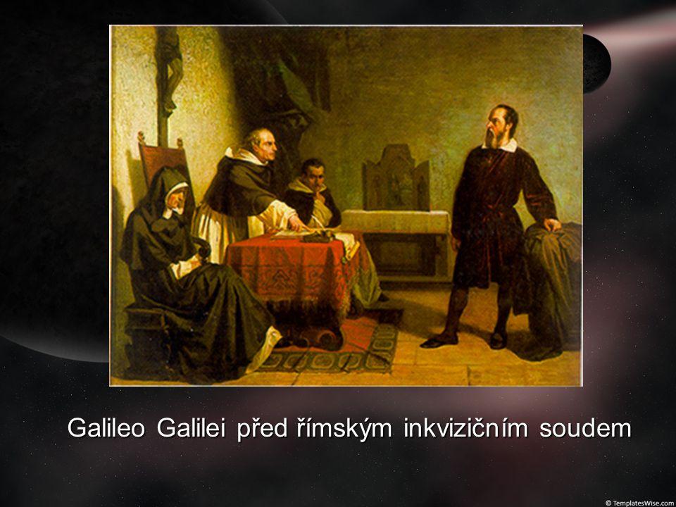 Galileo Galilei před římským inkvizičním soudem