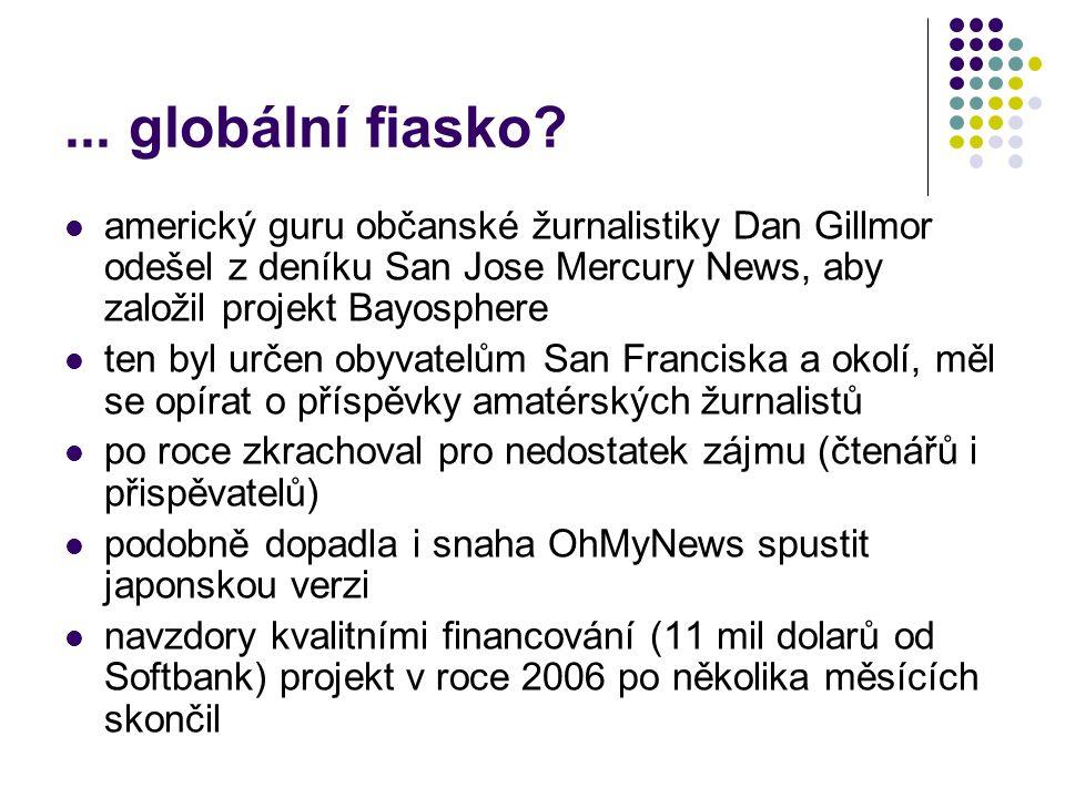 ...globální fiasko.