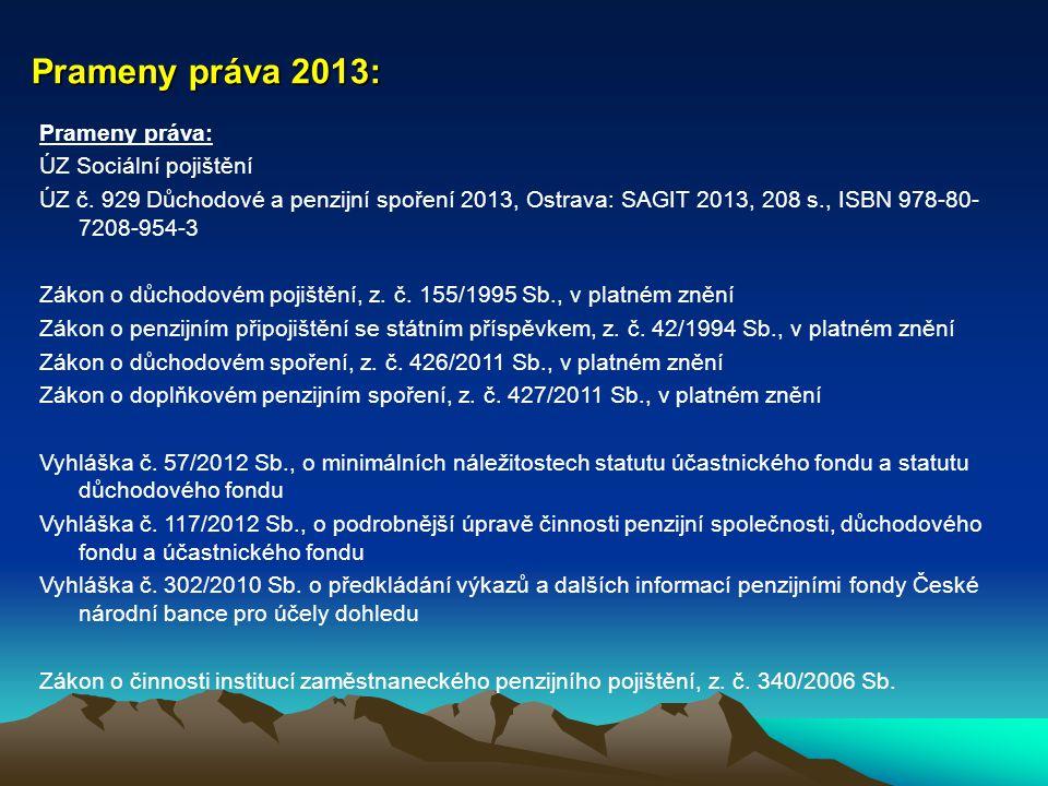 Prameny práva 2013: Prameny práva: ÚZ Sociální pojištění ÚZ č.
