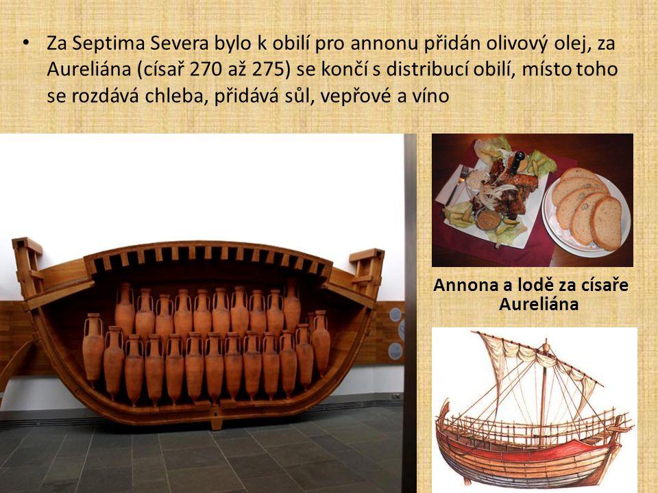 Za Septima Severa bylo k obilí pro annonu přidán olivový olej, za Aureliána (císař 270 až 275) se končí s distribucí obilí, místo toho se rozdává chleba, přidává sůl, vepřové a víno Annona a lodě za císaře Aureliána