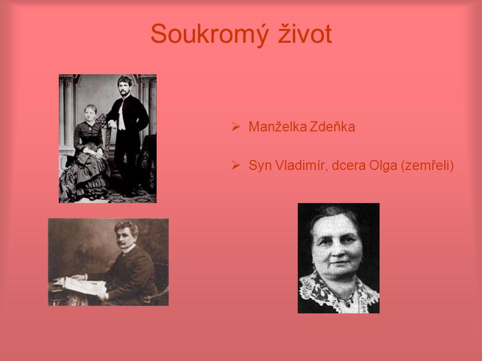 Soukromý život  Manželka Zdeňka  Syn Vladimír, dcera Olga (zemřeli)