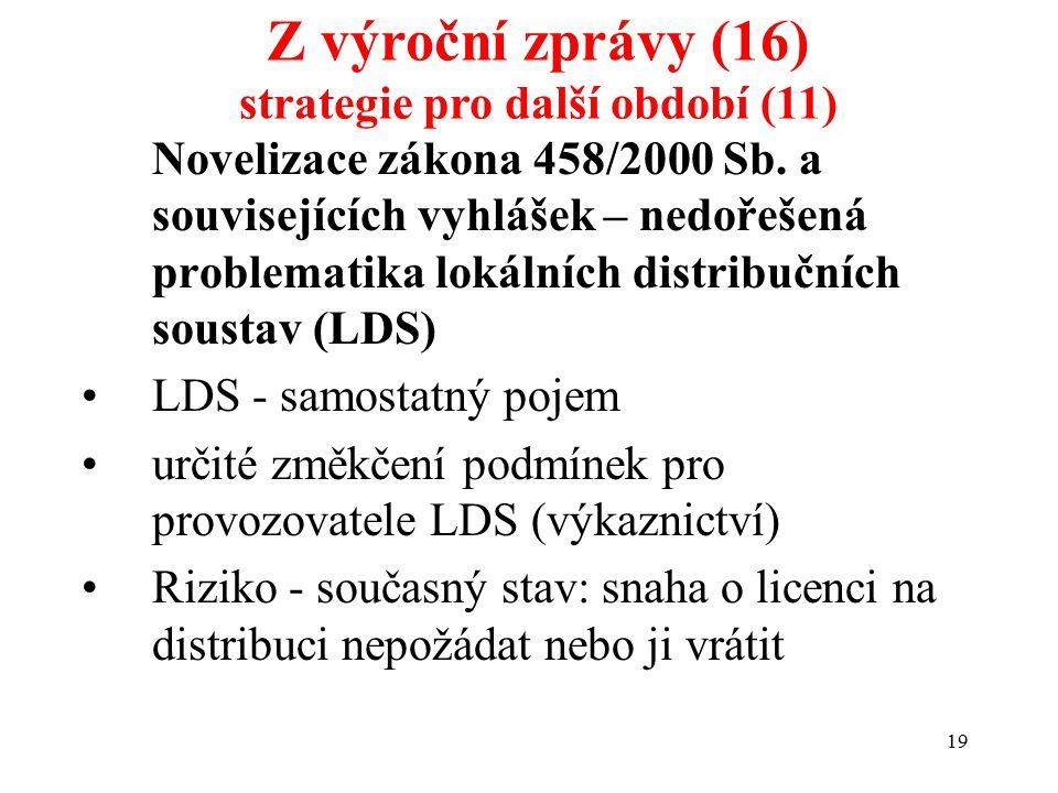 19 Novelizace zákona 458/2000 Sb.
