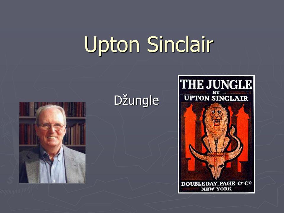 Upton Sinclair Džungle