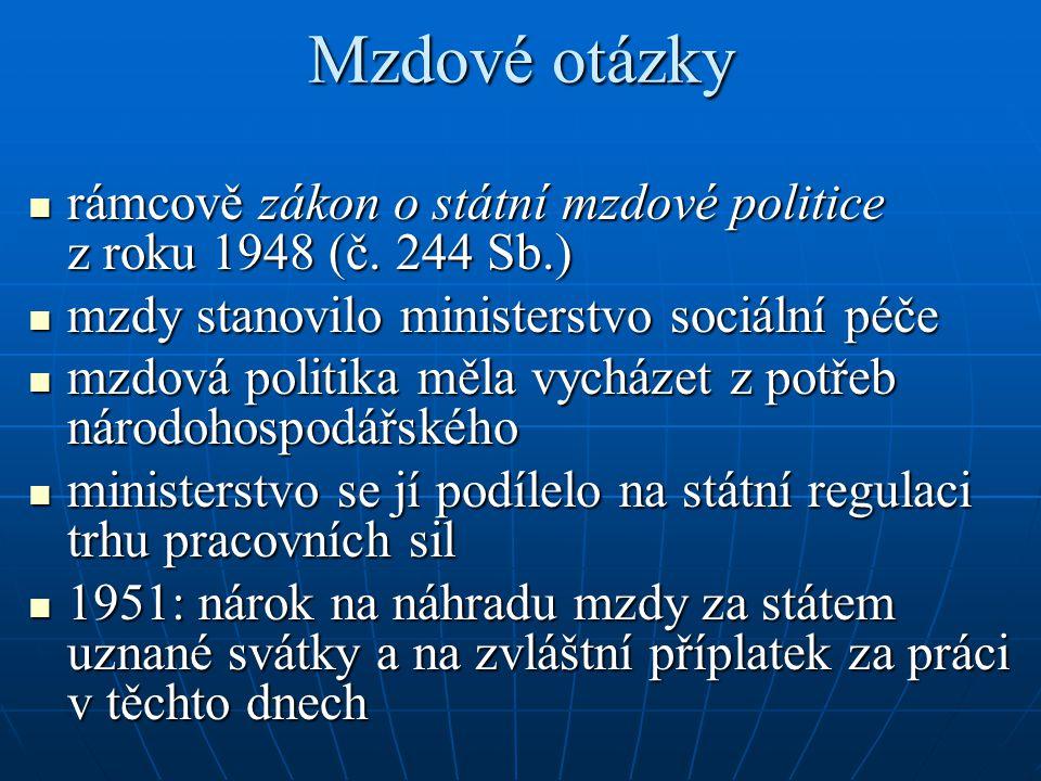 Mzdové otázky rámcově zákon o státní mzdové politice z roku 1948 (č.