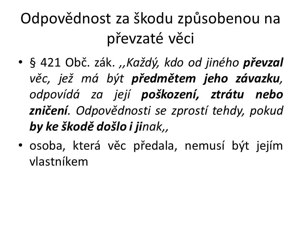 Škoda způsobená okolnostmi § 421a Obč.