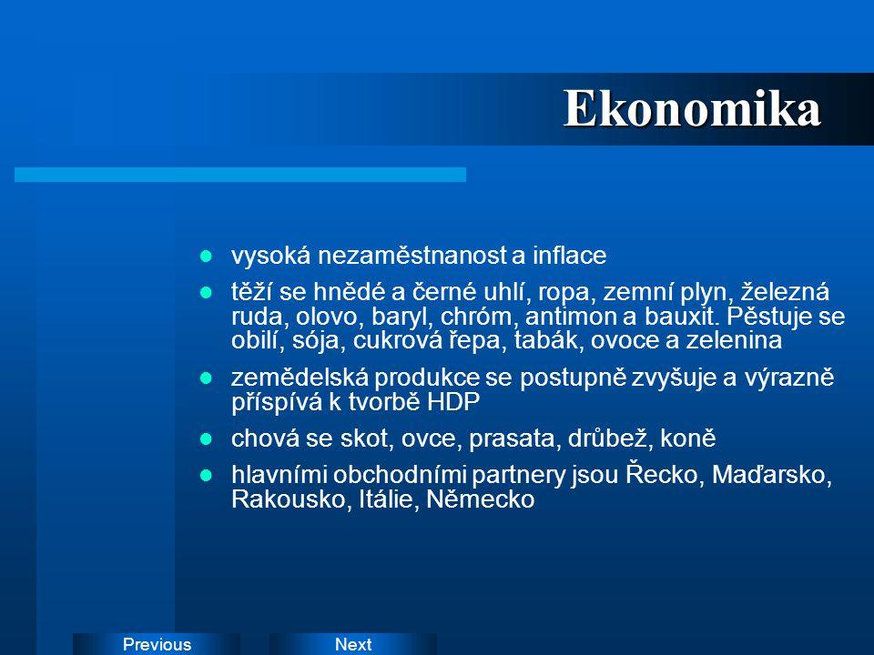 NextPreviousEkonomika vysoká nezaměstnanost a inflace těží se hnědé a černé uhlí, ropa, zemní plyn, železná ruda, olovo, baryl, chróm, antimon a bauxi