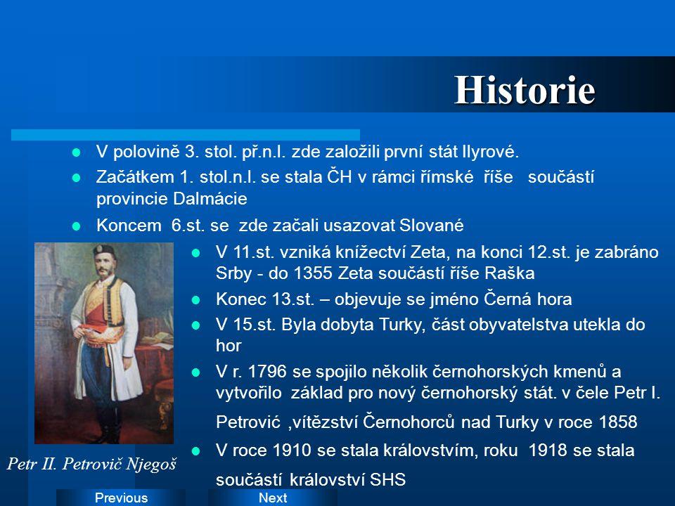 NextPreviousHistorie V polovině 3. stol. př.n.l. zde založili první stát Ilyrové. Začátkem 1. stol.n.l. se stala ČH v rámci římské říše součástí provi