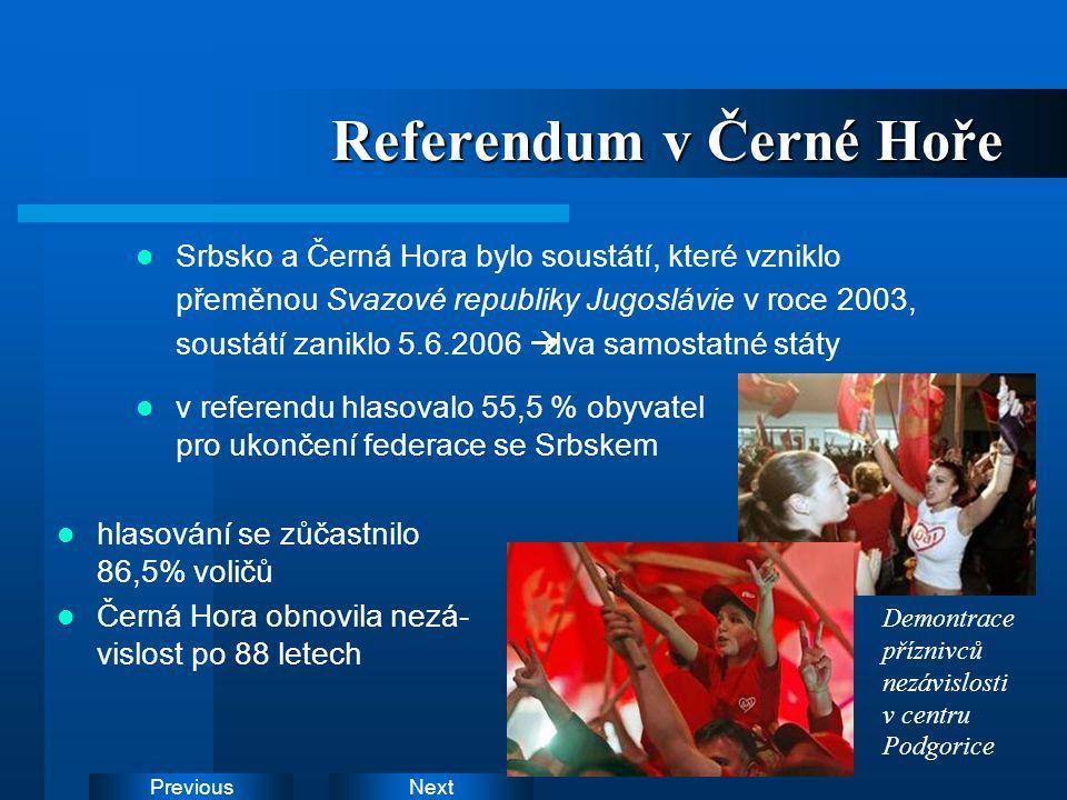 NextPrevious ČERNÁ HORA = Crna Gora, Montenegro - hl.m.: Podgorica (140000 obyv.) - měna: Euro ( od roku 2002 ) - rozloha: 13 812 km2 - počet obyv.: 630000 (2005) - náboženství: Pravoslaví, Islám (10%) - jazyk: srbština ( úř.j.), albánština - jednokomorový parlament (Skupština), vládní stranou je De- mokratická socialistická strana DPS