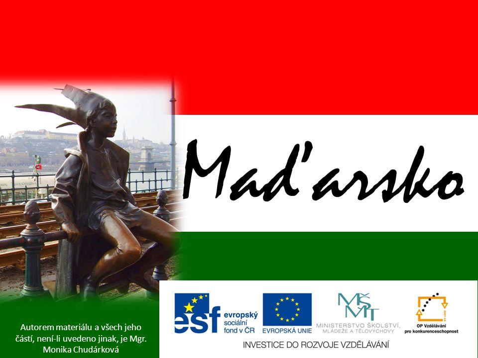 Autorem materiálu a všech jeho částí, není-li uvedeno jinak, je Mgr. Monika Chudárková Maďarsko