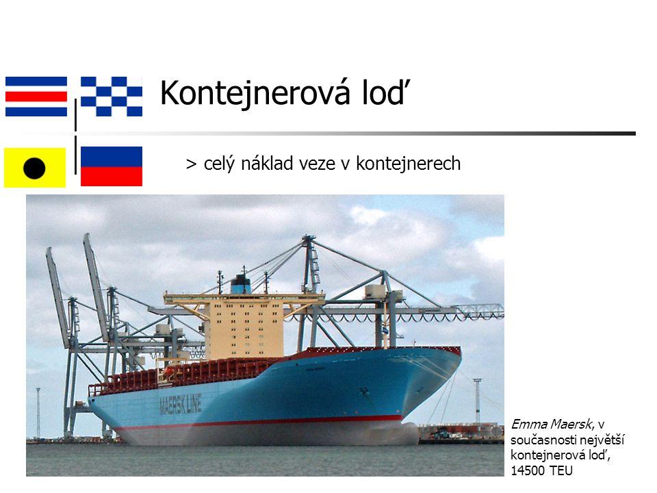 Kontejnerová loď Emma Maersk, v současnosti největší kontejnerová loď, 14500 TEU > celý náklad veze v kontejnerech