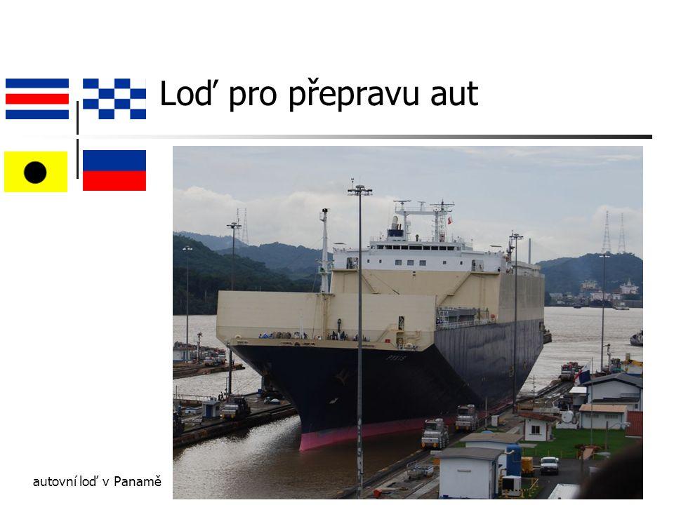 Loď pro přepravu aut autovní loď v Panamě